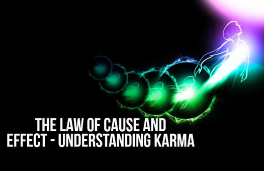 Karma and the Law of Cause and Effect